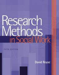Research Methods in Social Work 5th edition 9780495115663 0495115665