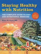 Staying Healthy with Nutrition, rev 21st Edition 9781587611797 1587611791