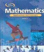 Mathematics: Applications and Concepts, Course 2, Student Edition 1st Edition 9780078296338 0078296331