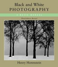 Black and White Photography 3rd Edition 9780316373050 0316373052