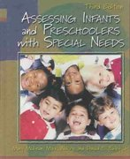 Assessing Infants and Preschoolers with Special Needs 3rd edition 9780130986627 0130986623