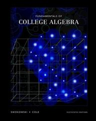 Fundamentals of College Algebra (with CD-ROM, iLrn Tutorial, and InfoTrac) 11th edition 9780534420864 0534420869