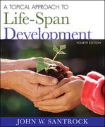 A Topical Approach to Life-Span Development 4th edition 9780073382647 0073382647