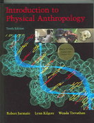 Introduction to Physical Anthropology, Media Edition (with Basic Genetics for Anthropology CD-ROM and InfoTrac ) 10th edition 9780534644222 0534644228
