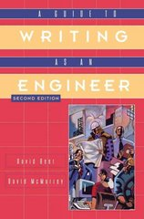 A Guide to Writing as an Engineer 2nd Edition 9780471430742 0471430749
