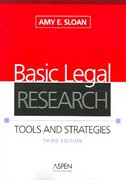 Basic Legal Research 3rd edition 9780735556539 0735556539