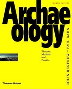 Archaeology 4th edition 9780500284414 0500284415