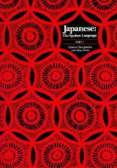 Japanese, The Spoken Language 1st Edition 9780300038347 0300038348