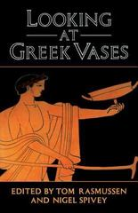 Looking at Greek Vases 1st Edition 9780521376792 0521376793