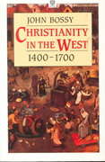 Christianity in the West 1400-1700 0 9780192891624 0192891626