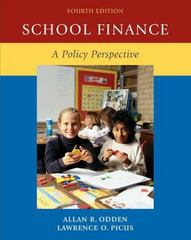School Finance: A Policy Perspective 4th Edition 9780073525921 0073525928