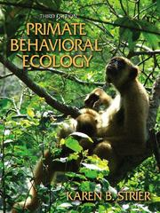Primate Behavioral Ecology 3rd edition 9780205444328 0205444326