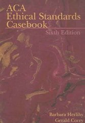 ACA Ethical Standards Casebook 6th Edition 9781556202551 1556202555