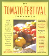 The Tomato Festival Cookbook 0 9781580174985 1580174981