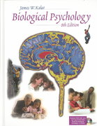 Biological Psychology (with CD-ROM and InfoTrac) 8th Edition 9780534588168 0534588166