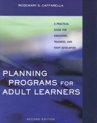 Planning Programs for Adult Learners 2nd Edition 9780787952259 0787952257