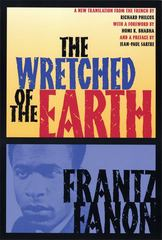 The Wretched of the Earth 1st Edition 9780802198853 0802198856