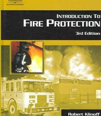Introduction to Fire Protection 3rd edition 9781418001773 1418001775