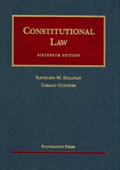 Constitutional Law 16th Edition 9781599412467 1599412462