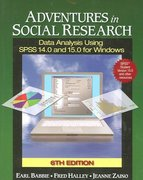 Adventures in Social Research with SPSS Student Version 6th edition 9781412940825 1412940826