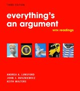 Everything's An Argument With Readings 3rd edition 9780312407247 0312407246