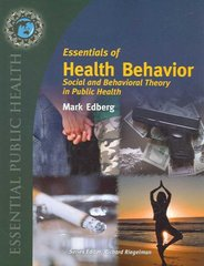 Essentials of Health Behavior 1st Edition 9780763737962 0763737968