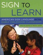Sign to Learn 1st Edition 9781929610693 1929610696
