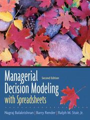 Managerial Decision Modeling with Spreadsheets 2nd edition 9780131951143 0131951149