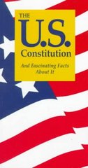 The U. S. Constitution and Fascinating Facts about It 7th edition 9781891743009 1891743007