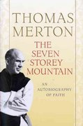 The Seven Storey Mountain 50th edition 9780156010863 0156010860