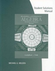 Student Solutions Manual for Gustafson/Frisk's Beginning and Intermediate Algebra: An Integrated Approach, 5th 5th edition 9780495118152 049511815X