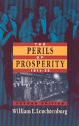The Perils of Prosperity, 1914-1932 2nd Edition 9780226473710 0226473716
