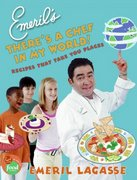 Emeril's There's a Chef in My World! 0 9780060739263 0060739266