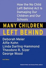 Many Children Left Behind 1st edition 9780807004593 0807004596