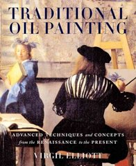 Traditional Oil Painting 1st Edition 9780823030668 0823030660