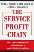 The Service Profit Chain 0 9780684832562 0684832569