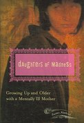 Daughters of Madness 1st edition 9780275990428 0275990427