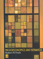 Microeconomics and Behavior 7th Edition 9780073375731 007337573X