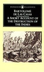 A Short Account of the Destruction of the Indies 1st Edition 9780140445626 0140445625