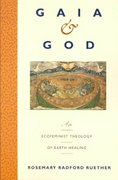Gaia and God 1st Edition 9780060669676 0060669675