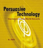 Persuasive Technology 1st Edition 9781558606432 1558606432