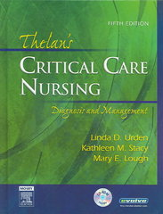 Thelan's Critical Care Nursing: Diagnosis and Management 5th Edition 9780323032483 0323032486
