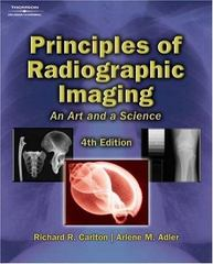 Principles of Radiographic Imaging 4th Edition 9781401871949 1401871941