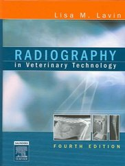 Radiography in Veterinary Technology 4th edition 9781416031895 1416031898