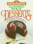 The Good Housekeeping Illustrated Book of Desserts 0 9780688103569 0688103561