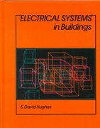Electrical Systems in Buildings 1st Edition 9780827338760 0827338767