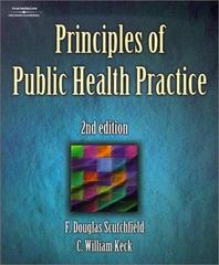 Principles of Public Health Practice 2nd Edition 9780766828438 0766828433