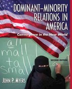 Dominant-Minority Relations in America 2nd edition 9780205482412 0205482414