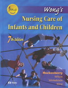 Wong's Nursing Care of Infants and Children 7th edition 9780323017220 0323017223