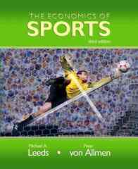 The Economics of Sports 3rd edition 9780321415561 0321415566